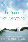 Title: The Summer of Everything: Picture Perfect and Wish You Were Here, Author: Catherine Clark