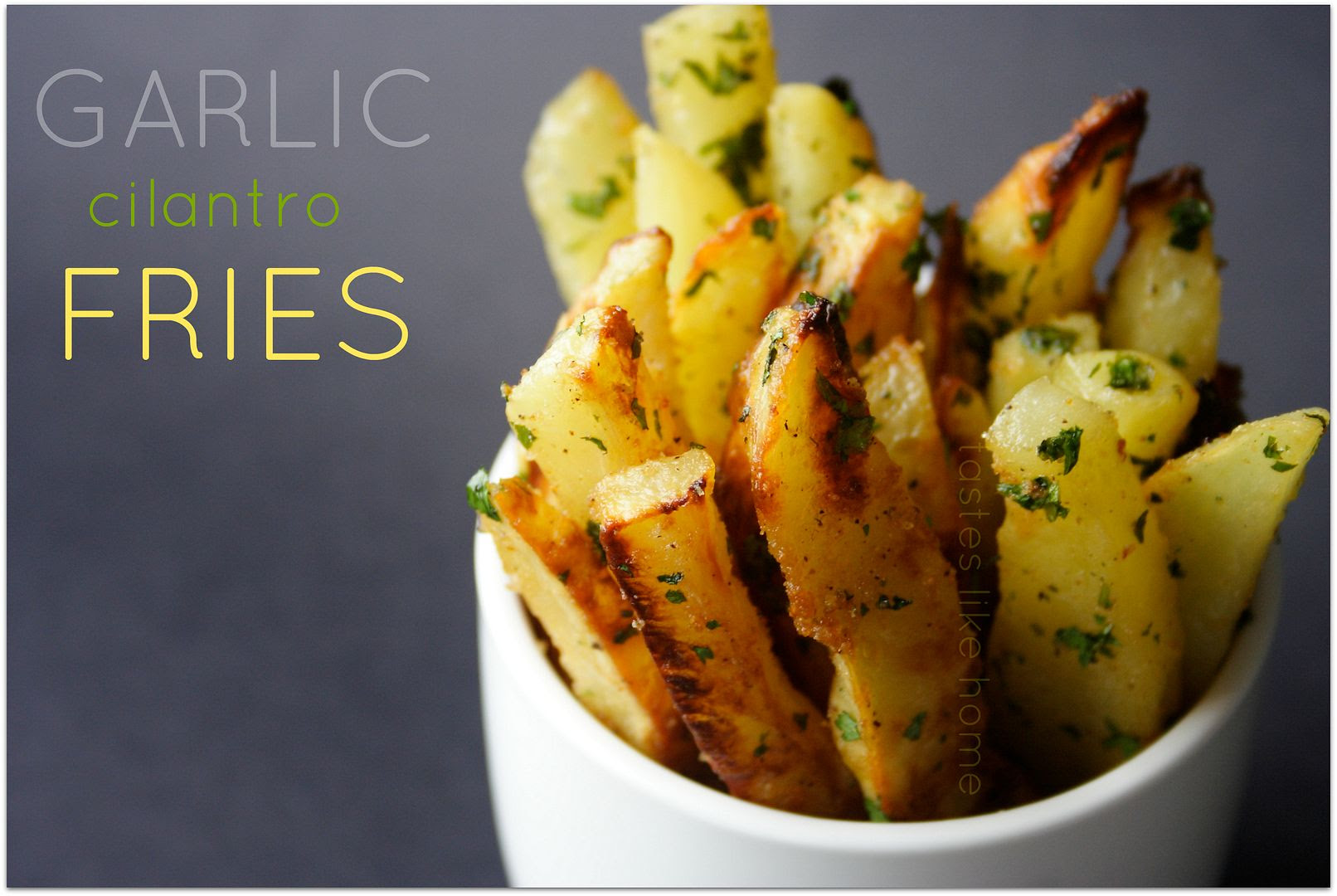 Garlic Cilantro Fries