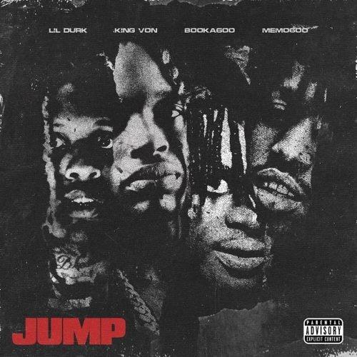 """NEW MUSIC: Lil Durk, King Von, Booka600 & Memo600 – """"Jump"""""""