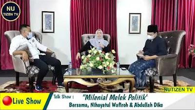 Ngobrol Milenial Melek Politik, NUtizen hadirkan Nihayatul Wafiroh
