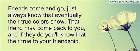 Friends Just Come And Go Quotes