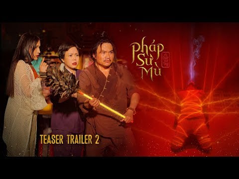 PHÁP SƯ MÙ | AI CHẾT GIƠ TAY MOVIE | BLIND SHAMAN - TEASER TRAILER 2
