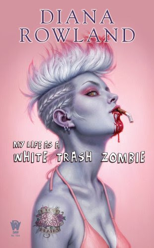 My Life as A White Trash Zombie (White Trash Zombie, #1)