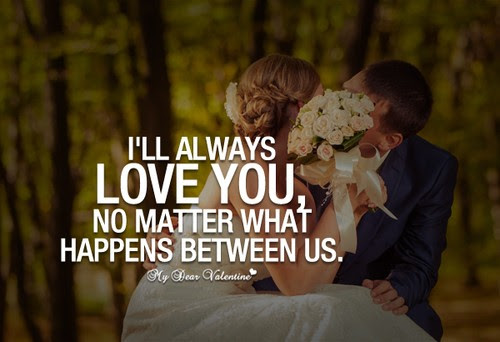 I Will Always Love You Quotes Sayings I Will Always Love You