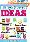 Baby Shower IDEAS: How to Plan and Ho...