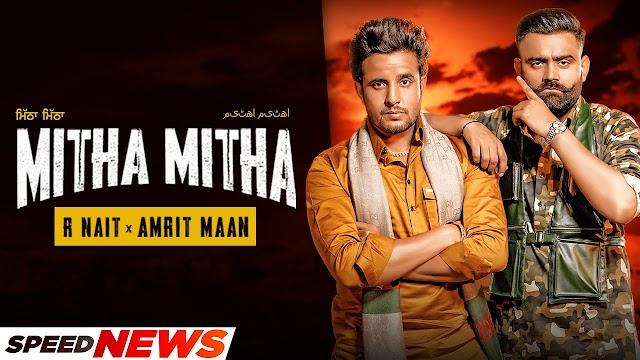 R Nait x Amrit Maan   Mitha Mitha (News)   Desi Crew
