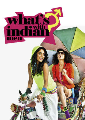 What's With Indian Men - Season 1