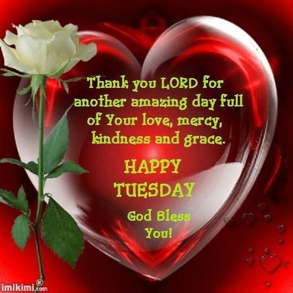 Happy Tuesday God Bless You Pictures Photos And Images For