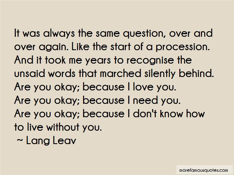 Im Okay Without You Quotes Top 30 Quotes About Im Okay Without