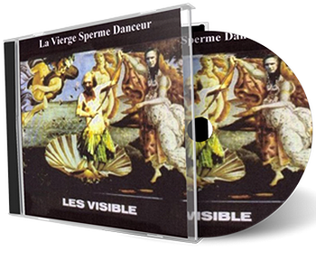 Click through to buy this track, or buy the whole album, 'La Vierge Sperme Danceur' from Visible's store.