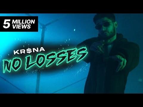 NO LOSSES – KR$NA