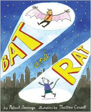 Bat and Rat by Patrick Jennings: Book Cover