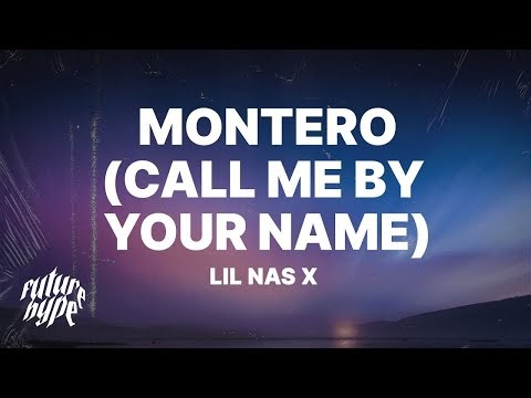 MONTERO (Call Me By Your Name) lyrics by Lil Nas X