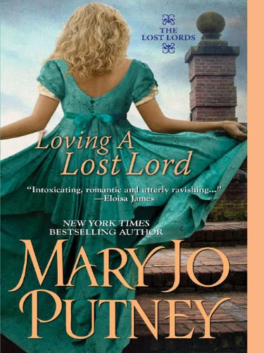 Loving A Lost Lord (The Lost Lords) by Mary Jo Putney