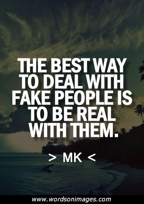 Quotes About Fake Love 41 Quotes