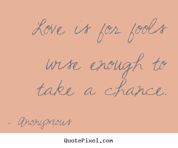 Quotes About Enough Chances 51 Quotes