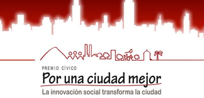 Se abre nueva versión del Premio Cívico Por Una Ciudad Mejor 2015