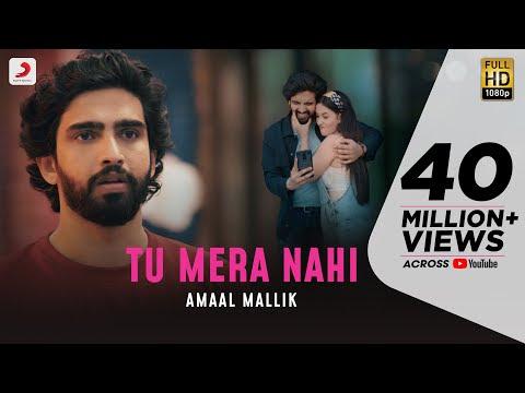 Tu Mera Nahi (Official Video) - Amaal Mallik   Aditi B   Rashmi Virag   Love Song 2020