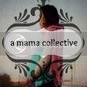 A Mama Collective