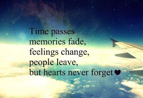 Memories Never Fades Quotes
