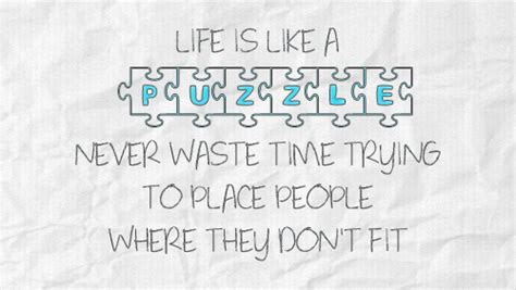 Life Is Like Puzzle Quotes