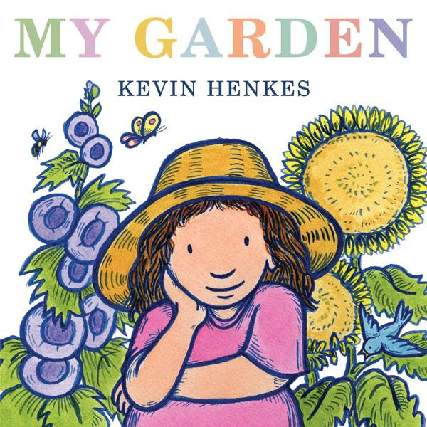 My Garden by Kevin Henkes book cover