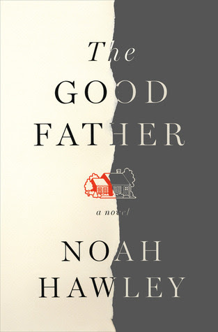 The Good Father: A Novel