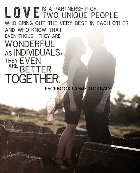 Love Is A Partnership Of Two Unique People Who Bring Out The Very