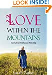 Amish Romance: Love Within The Mounta...