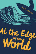 Title: At the Edge of the World, Author: Kari Jones