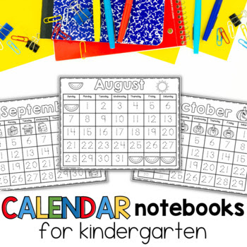 calendar notebooks for kindergarten and first
