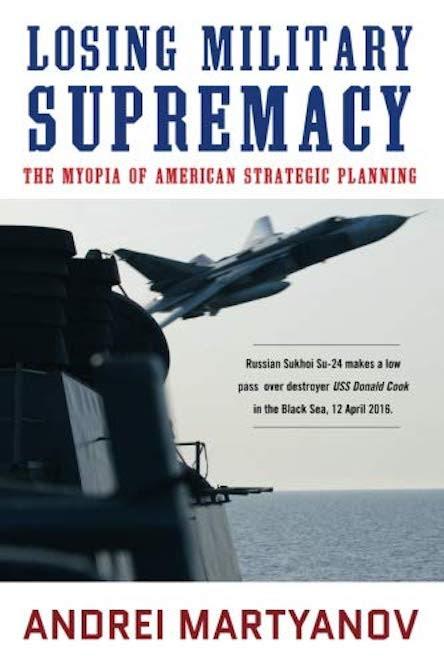 Losing Military Supremacy - The Myopia of American Strategic Planning