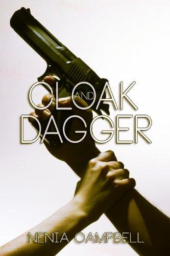 Cloak and Dagger (The IMA) by Nenia Campbell