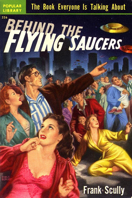 http://mit.zenfs.com/120/2011/04/Behind-the-Flying-Saucers-Por-Frank-Scully.jpg