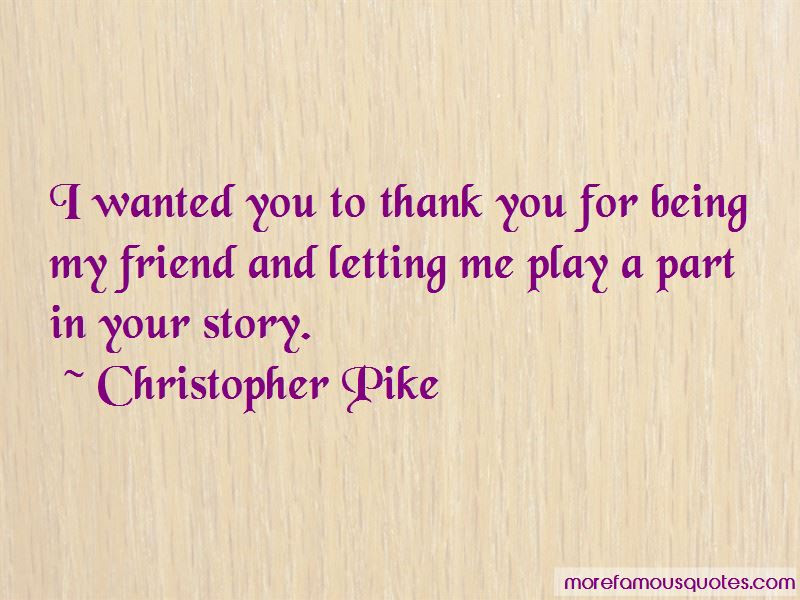 Quotes About Thank You For Being My Friend Top 8 Thank You For