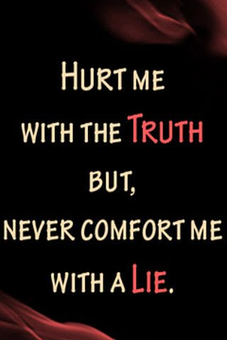 Download Hurt Me With The Truth Love And Hurt Quotes Mobile Version
