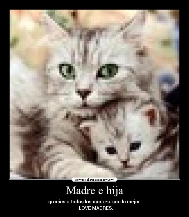Madre E Hija Desmotivaciones