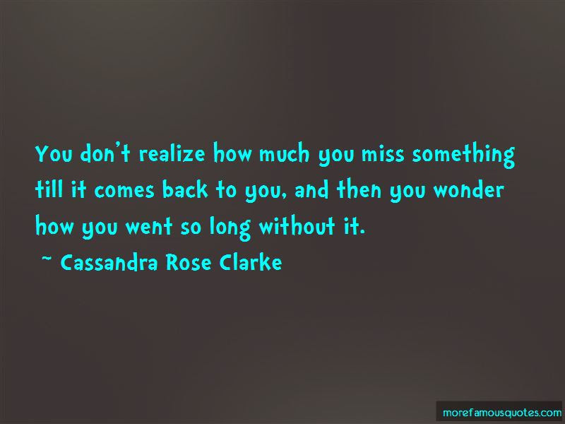 Wonder If You Miss Me Quotes Top 28 Quotes About Wonder If You Miss
