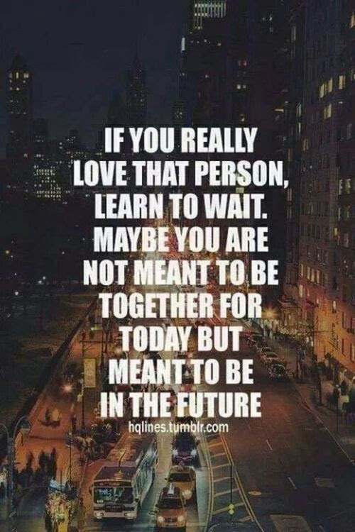 Quotes About Patiently Waiting 40 Quotes