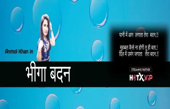 Bheega Badan (2021) - HotX Short Film