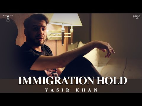 Immigration Hold | Yasir Khan Ft. J.Hind | Latest Song 2020 | Rap Song | Saga Music | KDM