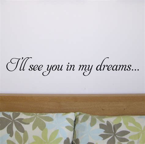 Ill Meet You In My Dreams Quotes