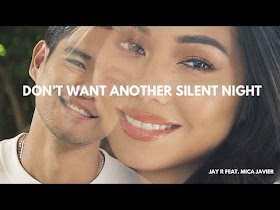 Don't Want Another Silent Night by Jay R feat. Mica Javier [Official Music Video]