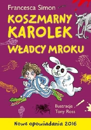 Okładka książki Koszmarny Karolek. Władcy mroku