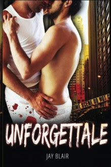 Unforgettable - Jay Blair