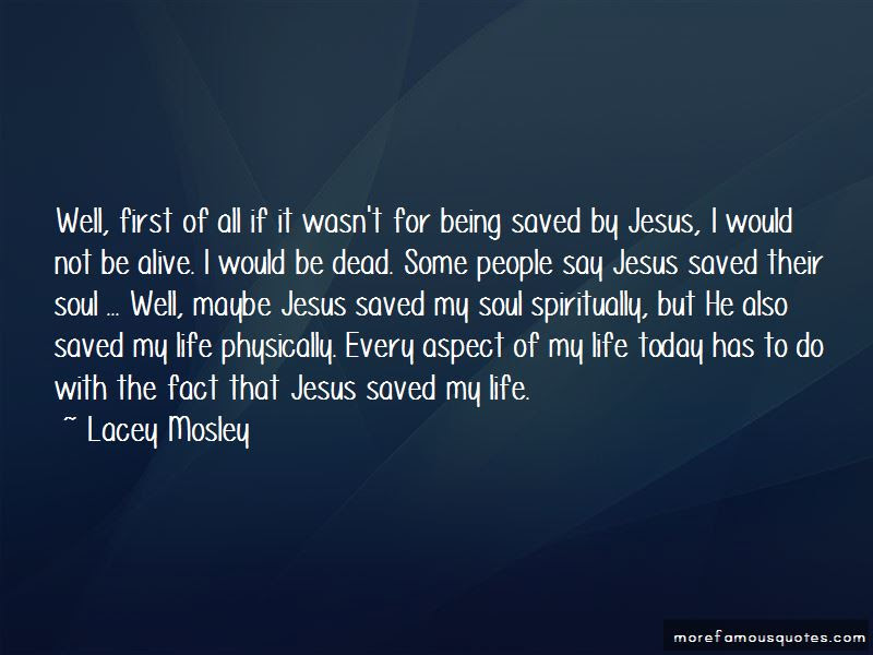 Quotes About Being Saved By Jesus Top 9 Being Saved By Jesus Quotes