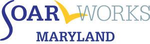 SOAR Works for Maryland