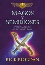 Magos y semidioses: Percy Jackson se une a los Kane Rick Riordan