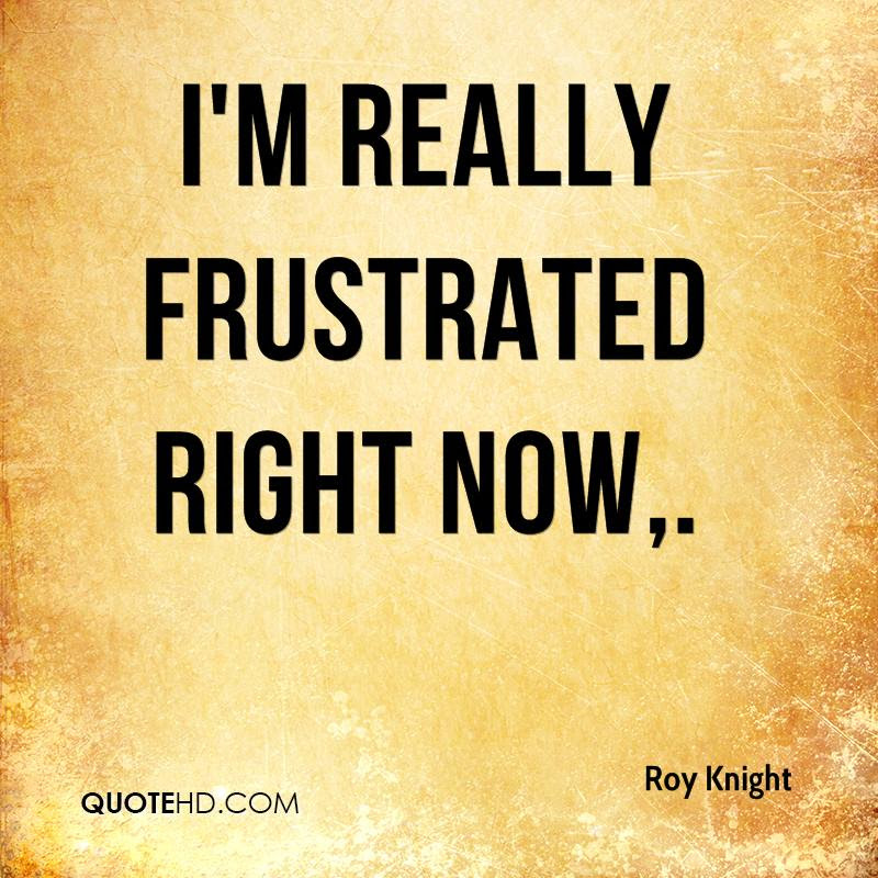 Roy Knight Quotes Quotehd