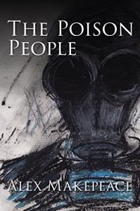 The Poison People by Alex Makepeace
